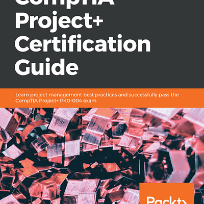 کتاب CompTIA Project+ Certification Guide
