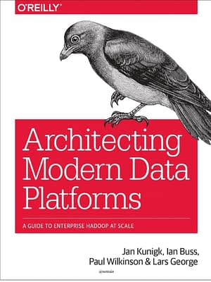 دانلود کتاب Architecting Modern Data Platforms