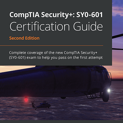 کتاب CompTIA Security+: SY0-601 Certification Guide