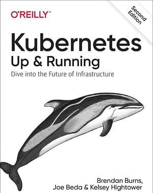 دانلود کتاب Kubernetes Up & Running