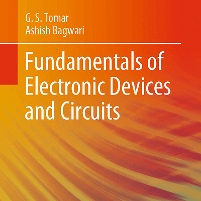 کتاب Fundamentals Of Electronic Devices And Circuits
